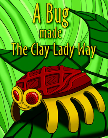 Made The Clay Lady Way Series