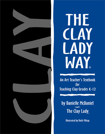 The Clay Lady Way Textbook