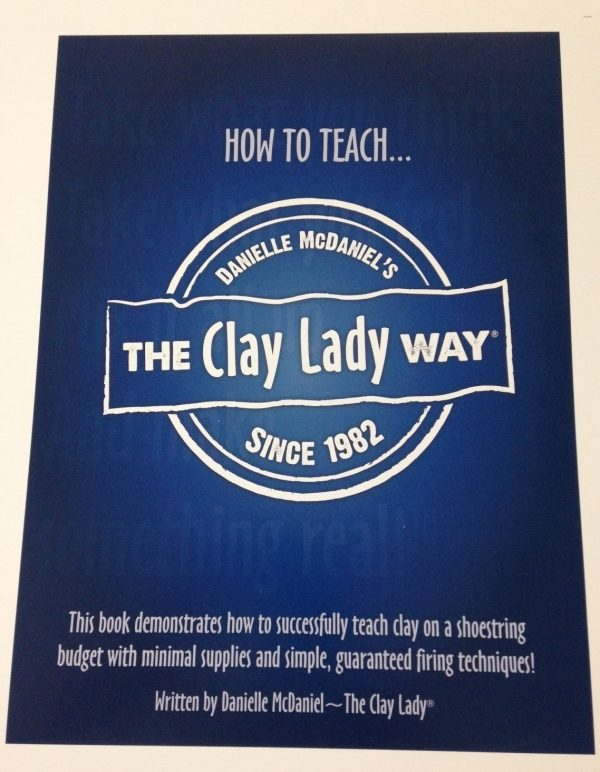 Teach Clay The Clay Lady Way